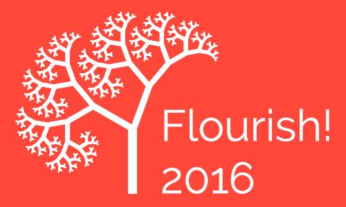 Flourish! 2016 Recap